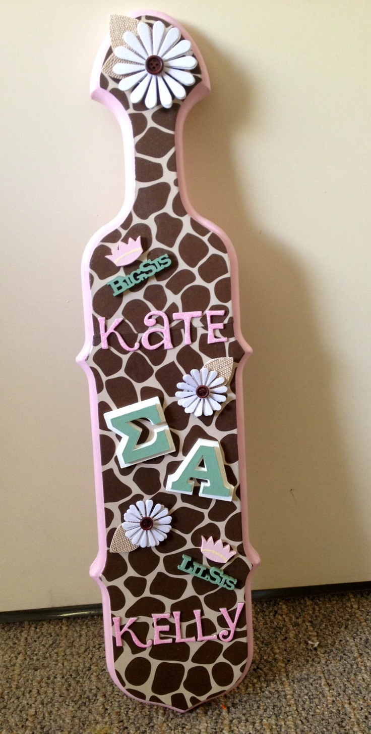 Sigma Alpha, Alpha Iota. Sorority Paddle. Giraffe Print. Big/Lil. Love it. (I made this paddle for my big!)