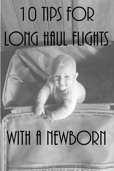 10 tips for long haul flights with a newborn baby #travel #familytravel