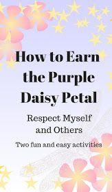 How to Earn the Purple Daisy Petal-Respect Myself …