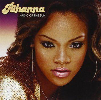 Music Of The Sun | Rihanna