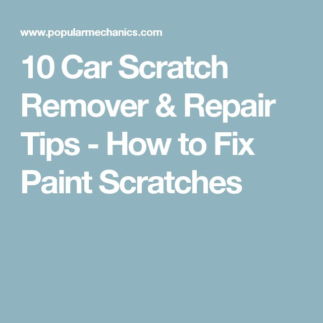 10 Car Scratch Remover & Repair Tips - How to Fix Paint Scratches