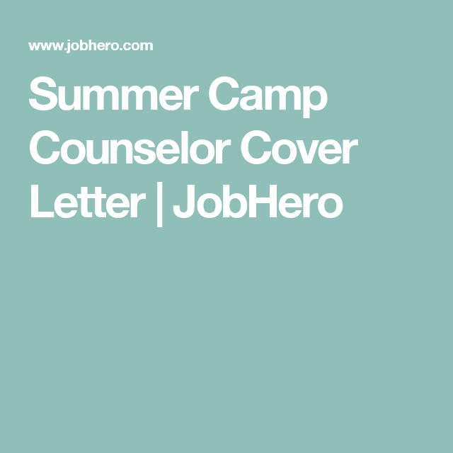 summer camp counselor cover letter jobhero