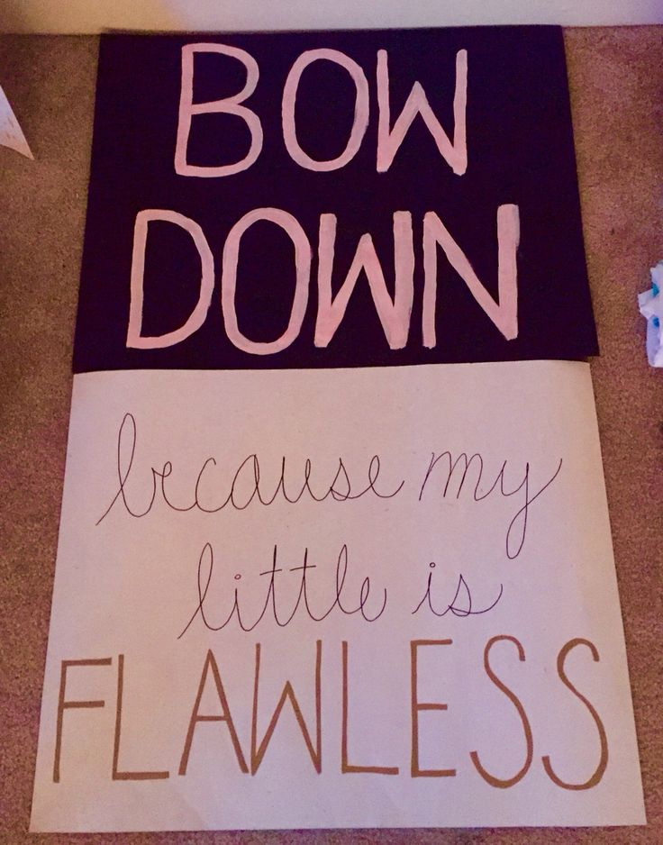 Bow down because my little is flawless! Cute Beyoncé inspired poster for sorority big little week
