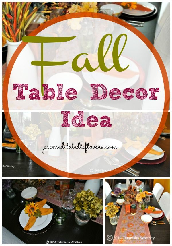 Fall Table Decor Ideas - This Fall, when the leaves turn, turn your table into a beautiful autumn tablescape with these Fall Table Decor ideas.