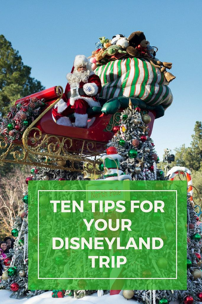 Ten tips for your Disneyland trip. Which rides are the best and when should you go on them?