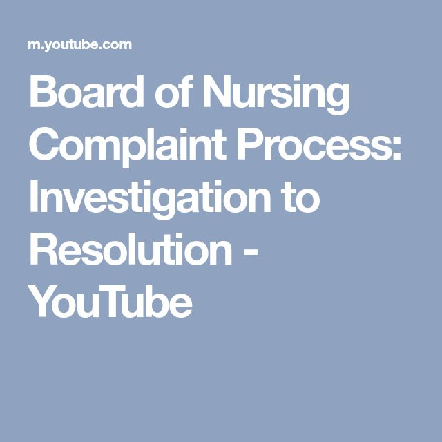 Board of Nursing Complaint Process: Investigation to Resolution - YouTube