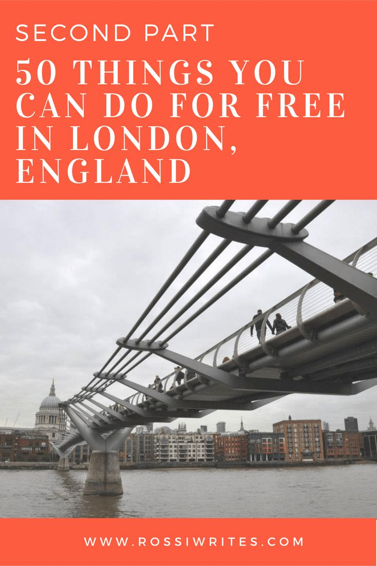Pin Me - 50 Things You Can Do For Free in London, England - Second Part - www.rossiwrites.com