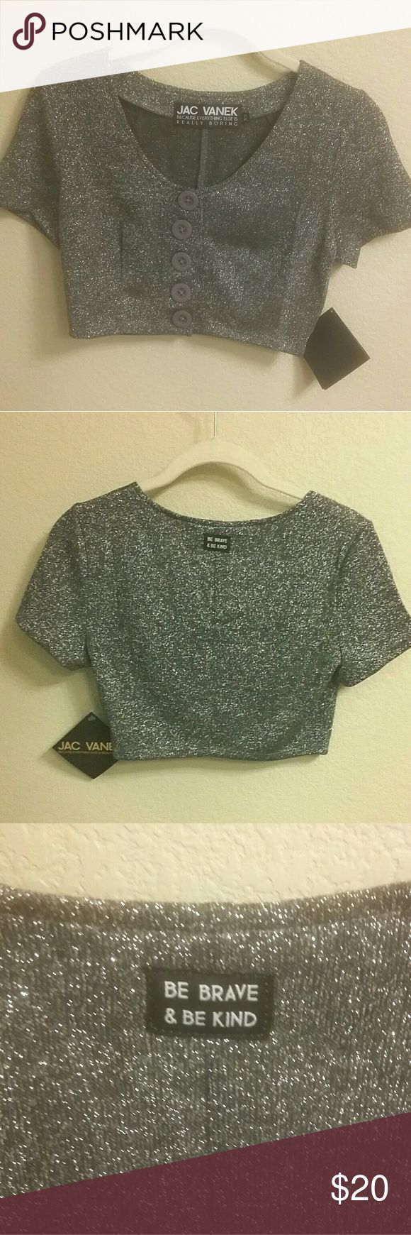 """NWT Jac Vanek Sparkly Crop Top Brand new with tags. Has """"Be Brave Be Kind Sewn into the back of the top. Jac Vanek Tops Crop Tops"""