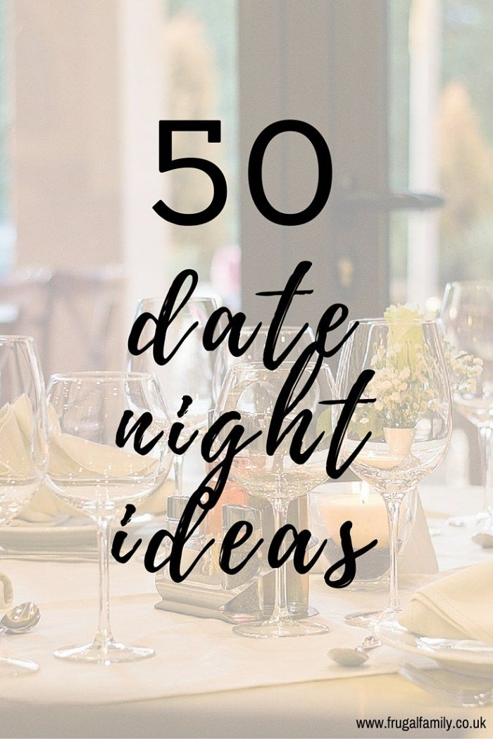 50 Date Night Ideas to help you keep your relationship alive.
