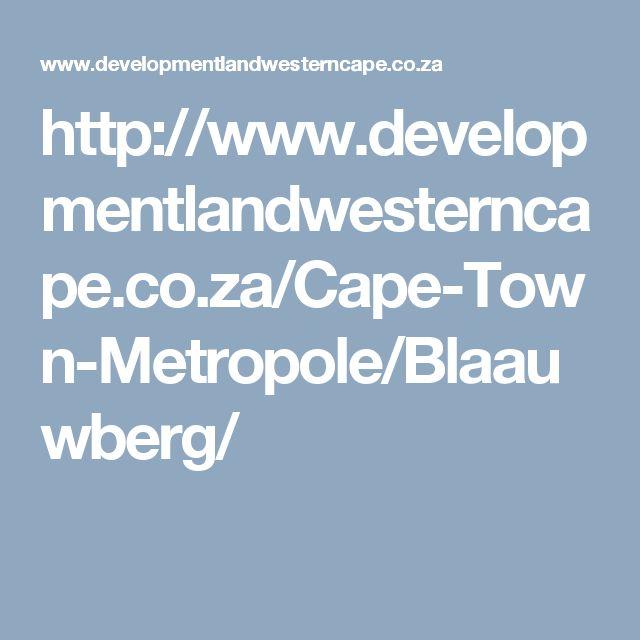 http://www.developmentlandwesterncape.co.za/Cape-Town-Metropole/Blaauwberg/