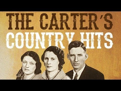 The Carter Family Country Hits 33 Country Hits Youtube