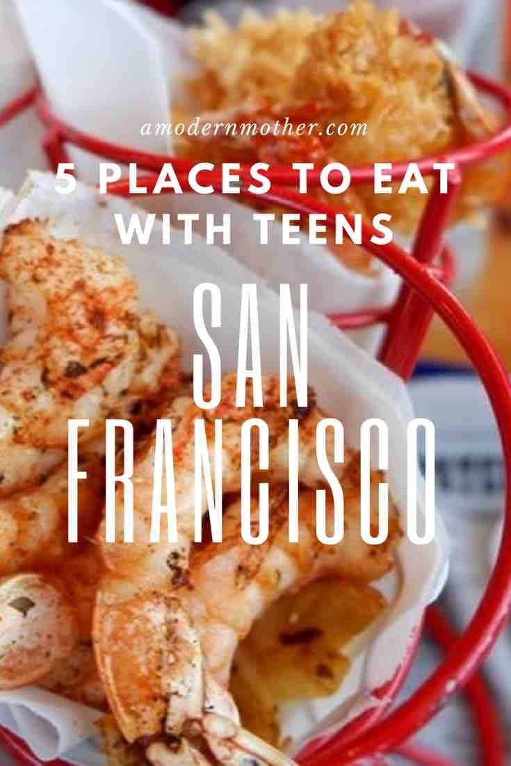 San Francisco: 5 cool places to eat with teens - A Modern Mother
