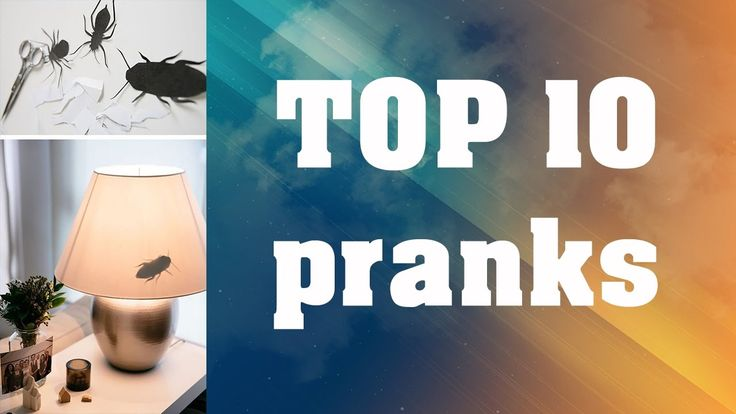 TOP 10 PRANKS TO PLAY ON YOUR FRIENDS (Easy)