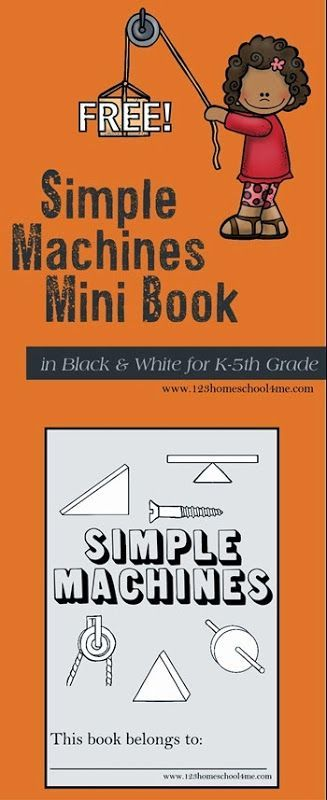 Here is a FREE Simple Machines Mini-book from 123 Homeschool 4 Me. Kids will love this pocket size, printable mini book that teaches them all about the six