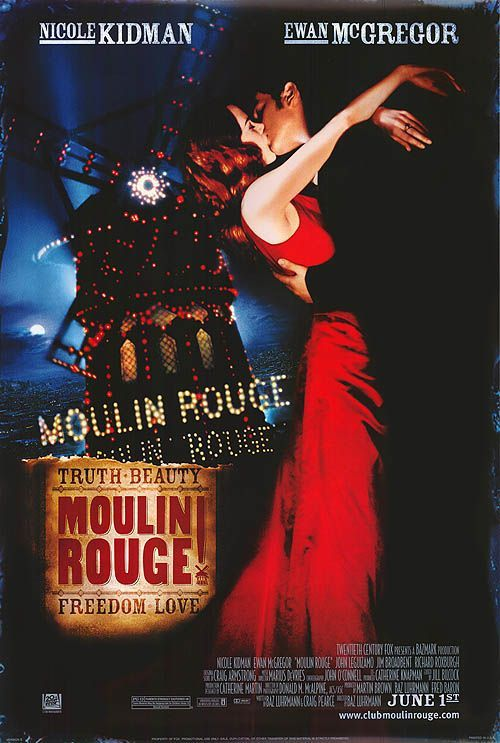 Moulin Rouge (2001) A poet falls for a beautiful courtesan whom a jealous duke covets in this stylish musical, with music drawn from familiar 20th century sources.