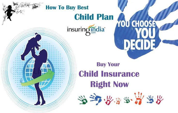 The best child-specific plan is to take an endowement-cum-money back policy for an approprate amount, covering the life (with double-accident benefit) of its earning parents, for a period of 20-25 years. http://goo.gl/NJCHIe