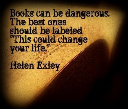 amen.Worth Reading, Helen Exley, Danger, Reading Reading, Book Worth, Book Change, Helenexley, Life Change, Book Quotes
