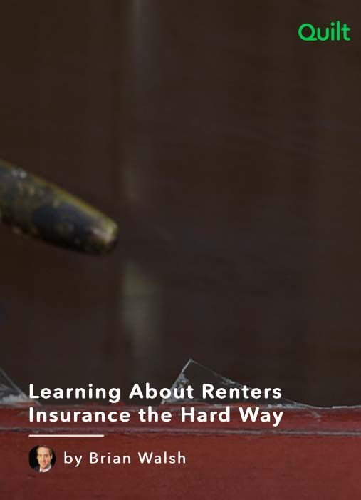 Learning About Renters Insurance the Hard Way | Quilt 'm sure, at some point, somebody suggested getting renters insurance when I moved into my first solo apartment. It was a studio #FirstApartment #moving #studio #apartmenttips #apartment #security #safetytips #apartmenthorrorstories #living #getquilt #quiltlife
