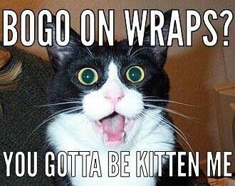 BOGO wraps now until tonight at midnight, Sunday 14th!!! 828.226.7098 text/call me if you want this deal 10 more hours to get a free box of wraps, my 40% discount for life & 10% back