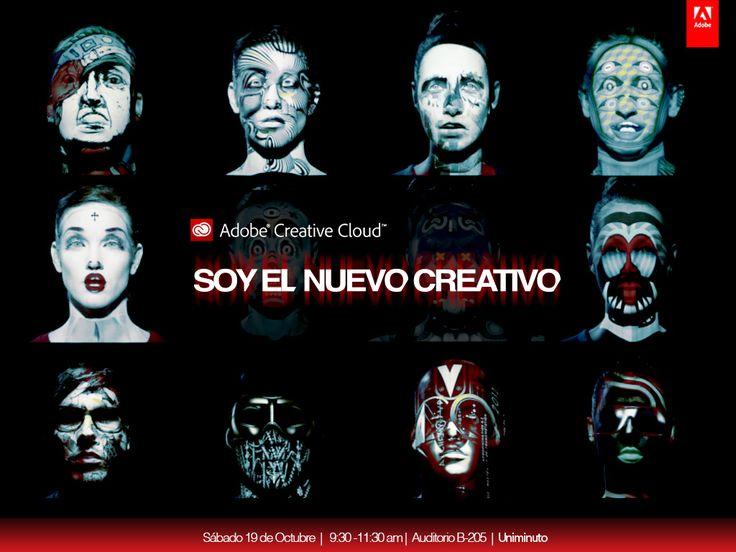 Adobe Creative Cloud - Soy el Nuevo Creativo, Auditorio B 205, Uniminuto Sede Principal.