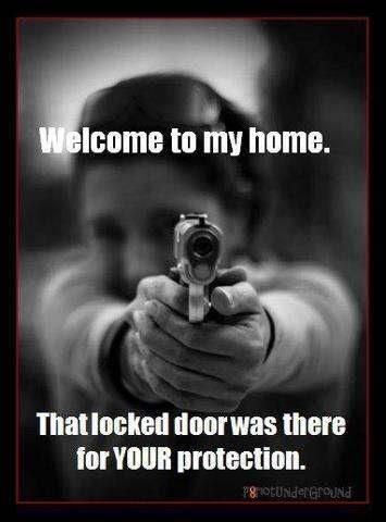 ;) Welcome to my home. That locked door was there for YOUR protection.
