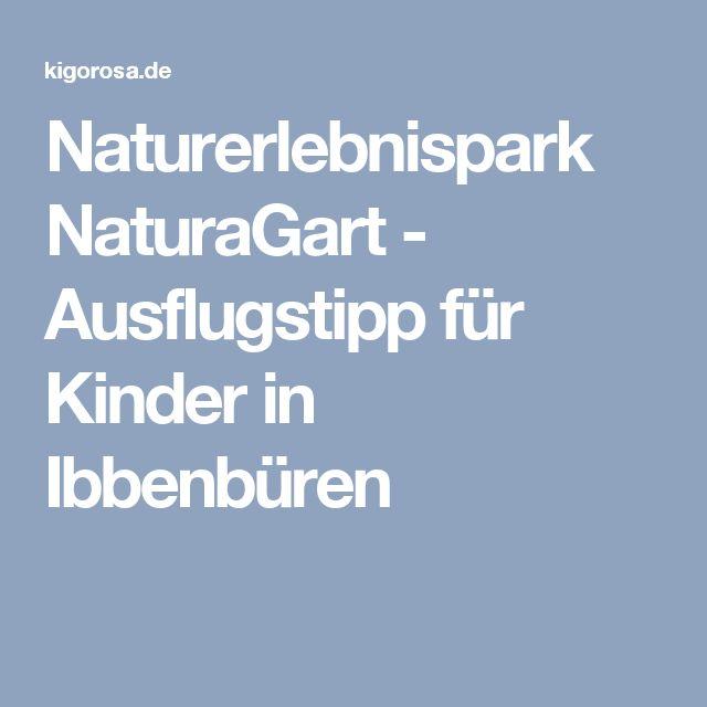 Naturerlebnispark NaturaGart - Ausflugstipp für Kinder in Ibbenbüren