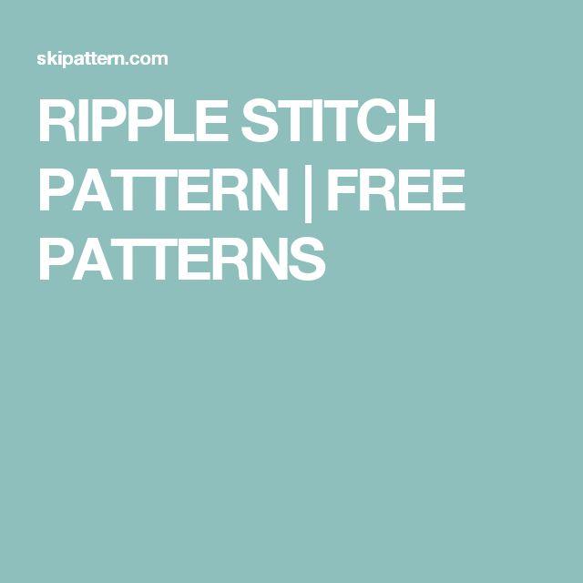 RIPPLE STITCH PATTERN   FREE PATTERNS