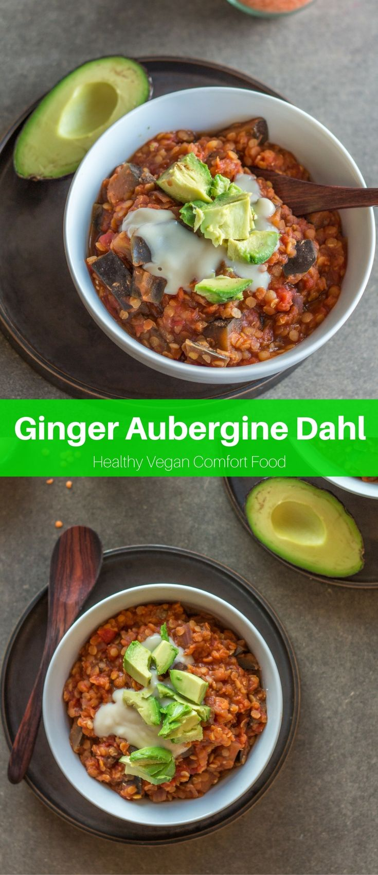 This Ginger Aubergine Dahl is the perfect vegan dinner. It's comforting, healthy, quick, and easy. Ready in only 30 minutes! #vegan #recipes #dinner #healthy #indian