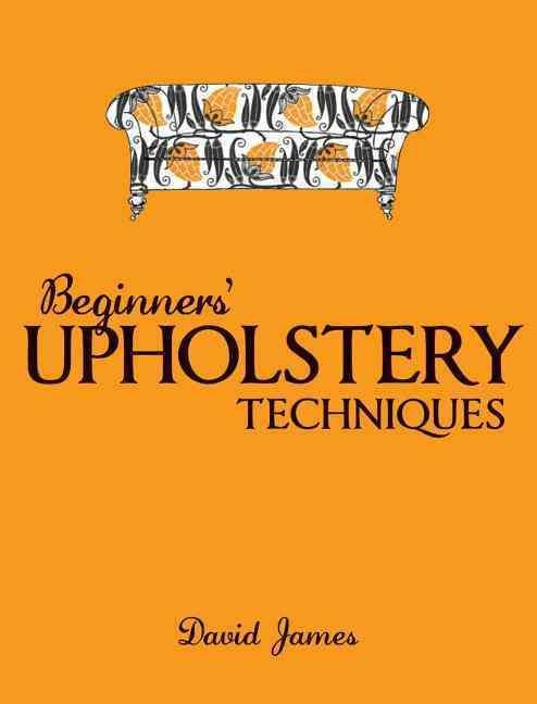 If the idea of upholstering your own furniture seems daunting, then this is the book for you! Beginners Upholstery Techniques explains everything you need to tackle those projects, from fixing a stool