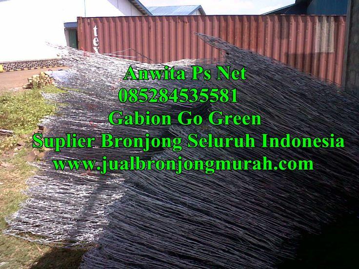 Jual Bronjong Murah Jakarta  085.284.535.581