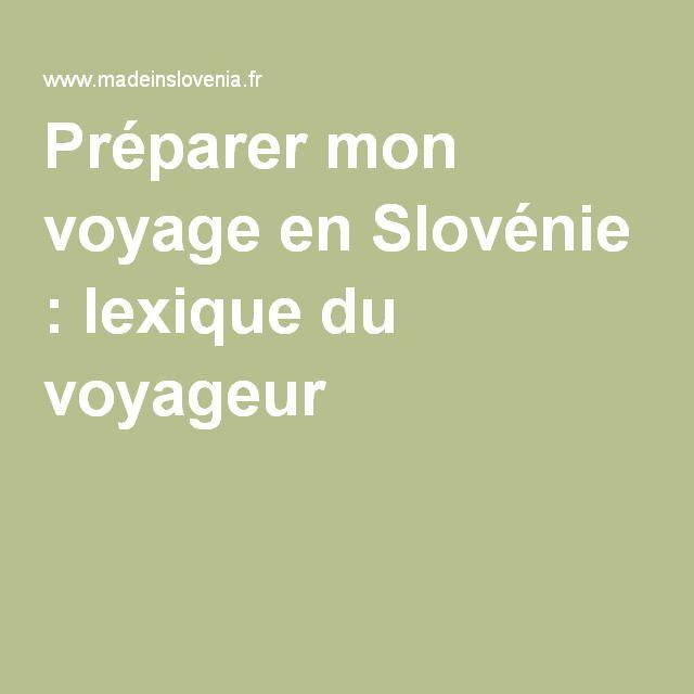 Préparer mon voyage en Slovénie : lexique du voyageur