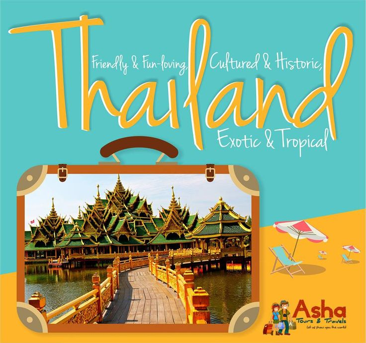 Friendly and fun-loving, exotic and tropical, cultured and historic, Thailand radiates a golden hue from its glittering temples and tropical beaches to the ever-comforting Thai smile. #Thailand #Asha #Tours #Travels #Golden #Hues #Glittering #Temples #Tropical #Beaches