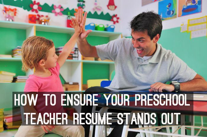 How to ensure your preschool teacher resume stands out