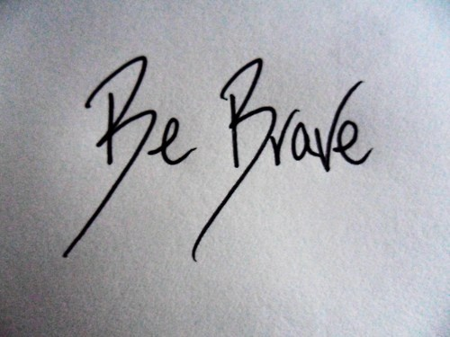 Be Brave i love this I might use this font for my be brave tattoo but not as long of a tail on the Bs