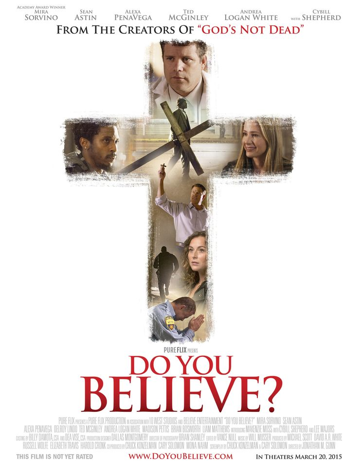 """Courtesy of Pure Flix. Official artwork for the film """"Do You Believe?"""" releasing in theaters March 20, ..."""
