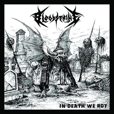 BEHIND THE VEIL WEBZINE: BLOODSTRIKE – In Death We Rot  Review