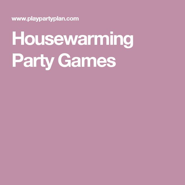 Housewarming Party Games
