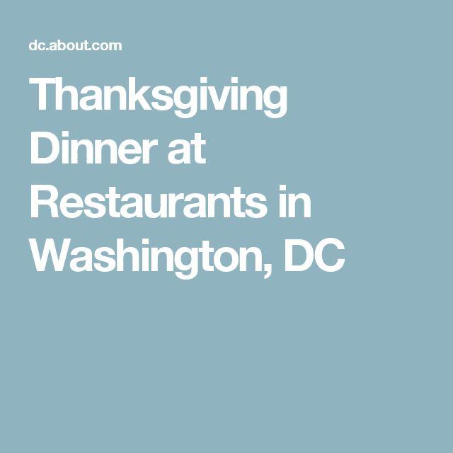 Thanksgiving Dinner at Restaurants in Washington, DC