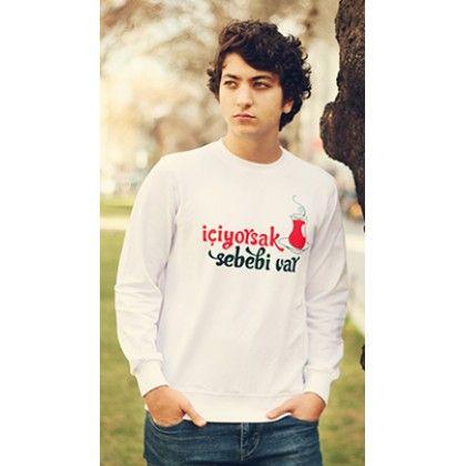 MY WAY ISLAM İçiyorsak Sebebi Var, çay baskılı sweatshirt