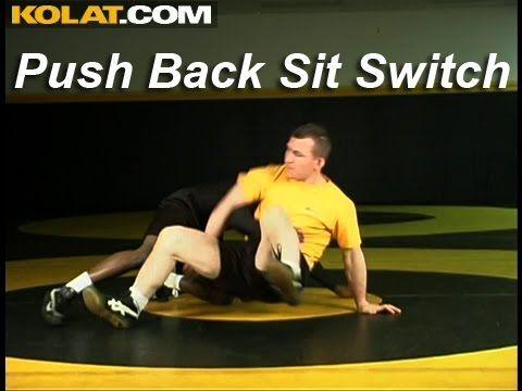 Wrestling Moves KOLAT.COM Push Back Sit to Switch