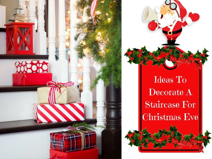 Ideas To Decorate A #Staircase For #Christmas Eve