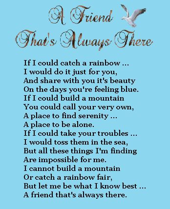 A friend that's always there :) thank you to my own ...  Quotes