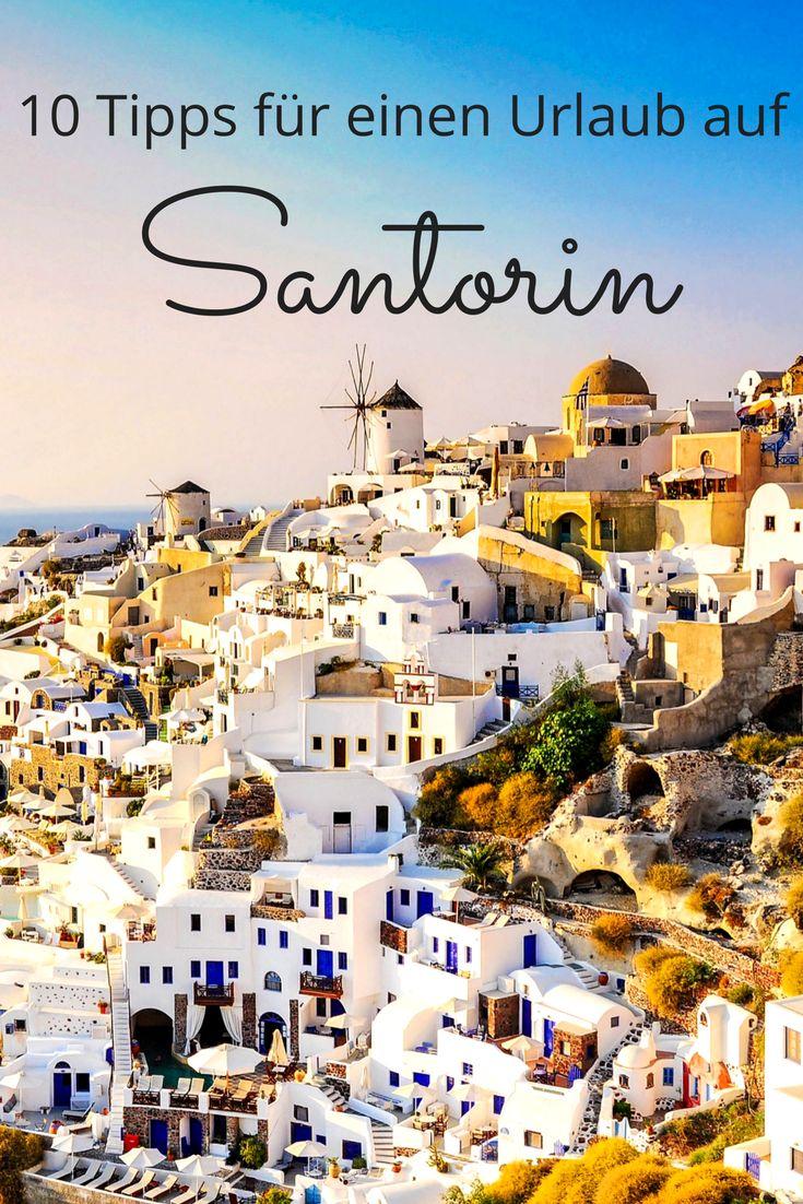 Mit diesen Santorin Tipps wird euer Urlaub perfekt – Urlaubsguru – Reisen & Urlaub