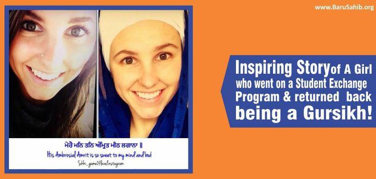 Inspiring Story of A Girl who went on a Student Exchange Program & returned back being a Gursikh!