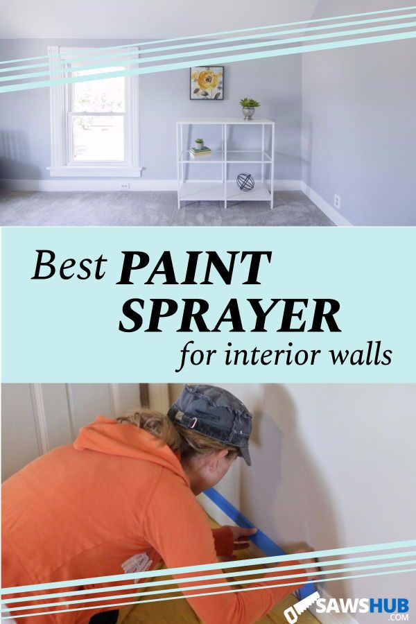 The Best Paint Sprayer For Interior Walls Review Best Paint Sprayer Interior Paint Sprayer Cool Paintings