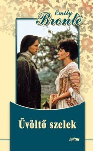 Üvöltő szelek · Emily Brontë · Könyv · Moly