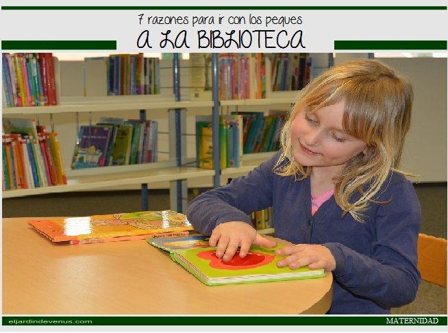 7 razones para ir con los peques a la biblioteca http://www.eljardindevenus.com/maternidad/7-razones-para-ir-con-los-peques-a-la-biblioteca/