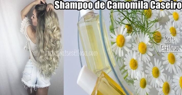 Shampoo de camomila caseiro. Como fazer essa receita natural para clarear o cabelo naturalmente.
