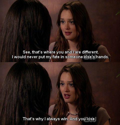 Gossip Girl. Blair Waldorf -- Definitely me.