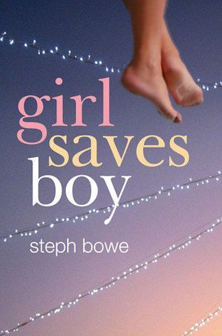 Girl Saves Boy by Steph Bowe | 27 Awesome Australian Books Every YA Fan Should Read